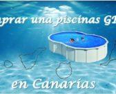 Comprar piscinas GRE en Canarias
